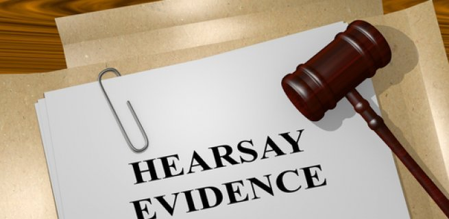 When Is Hearsay Evidence Enough In A Labour Dispute Case?
